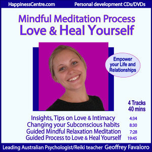 Love and Heal Yourself, Mindful Meditation Process