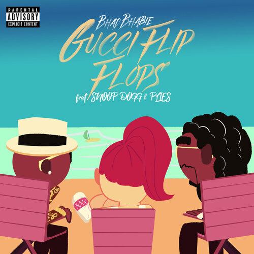 Gucci Flip Flops (feat. Snoop Dogg & Plies) - Remix
