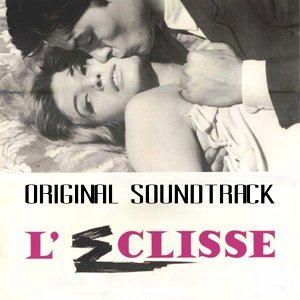"Eclisse II - From ""L'eclisse"" Original Soundtrack"