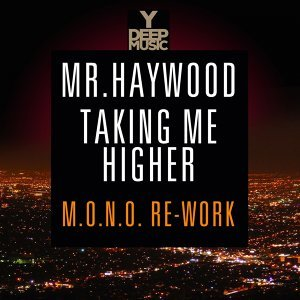 Taking Me Higher - The M.O.N.O. Rework