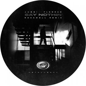 Say Nothin' - Rockwell Remix