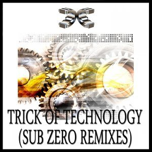 Trick of Technology - Sub Zero Remixes
