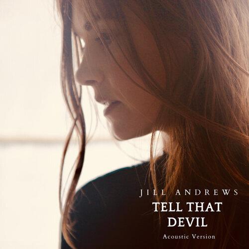 Tell That Devil (Acoustic Version)