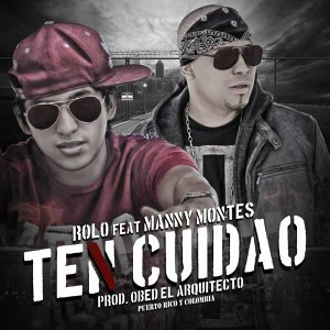 Ten Cuidao (feat. Manny Montes)