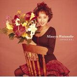 GOLDEN BEST/Minayo Watanabe ~SINGLES~