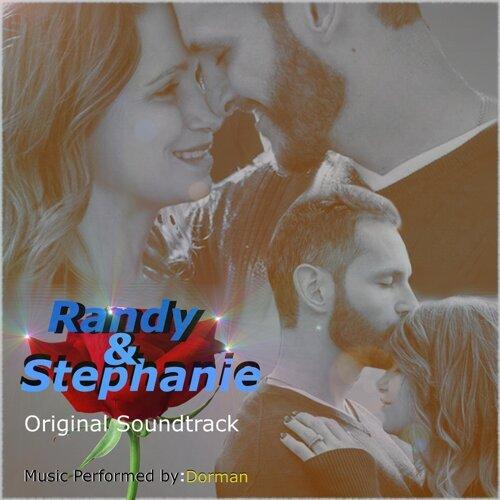Randy & Stephanie (Original Soundtrack) [feat. Randy Dickerson &  Stephanie Dickerson]