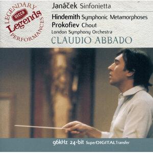 Janácek:Sinfonietta / Hindemith: Symphonic Metamorphoses / Prokofiev: Chout