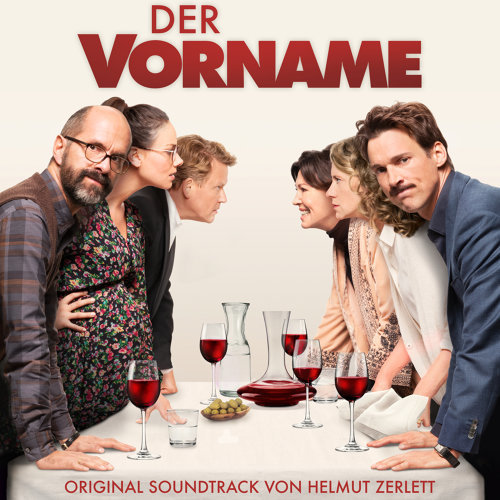 Der Vorname - Original Motion Picture Soundtrack