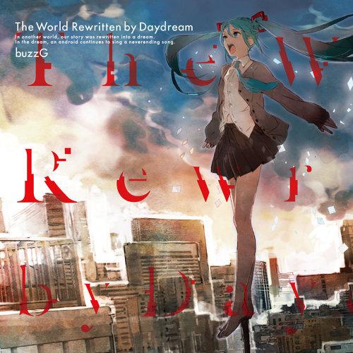 The World Rewritten by Daydream
