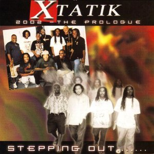 Xtatik - The Prologue. Stepping out...