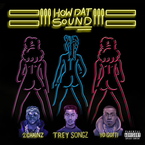 How Dat Sound (feat. 2 Chainz & Yo Gotti)
