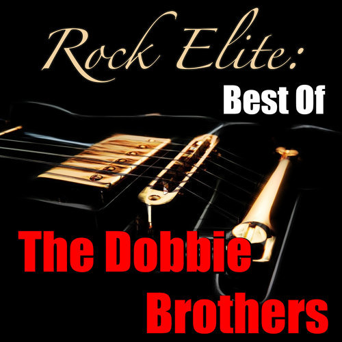 Rock Elite: Best Of The Doobie Brothers