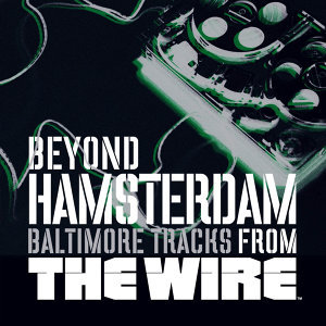 Beyond Hamsterdam, Baltimore Tracks from The Wire