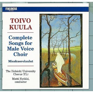Toivo Kuula : Complete Songs for Male Voice Choir