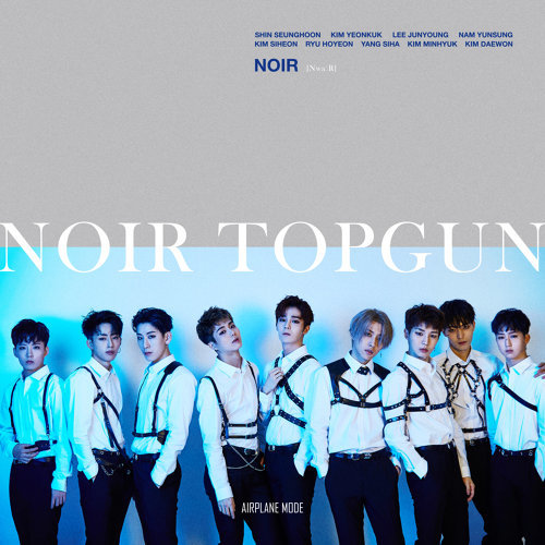 NOIR 2nd Mini album 'TOPGUN'