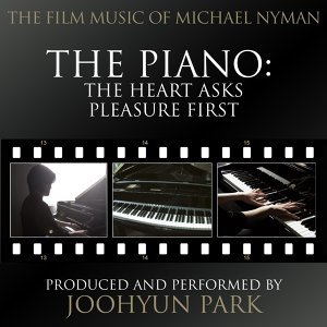 "The Heart Asks Pleasure First (From the Original Score to ""the Piano"")"