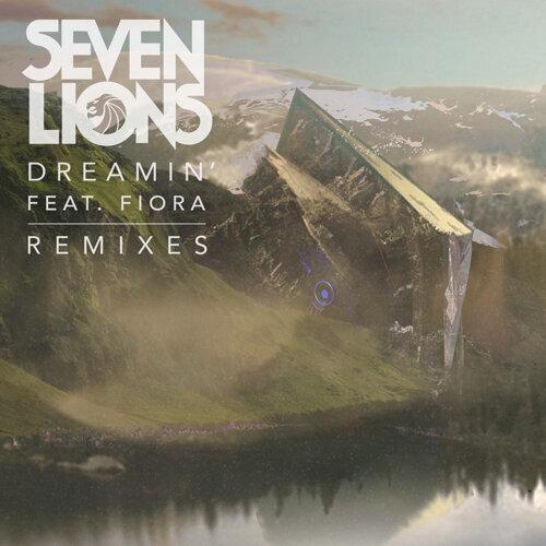 Dreamin' - Remixes