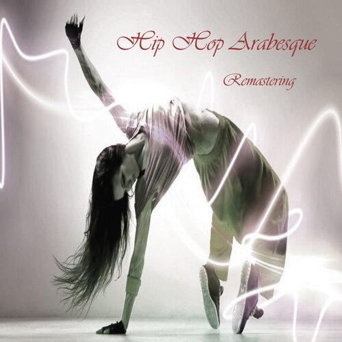 Hip Hop Arabesque (Remastering)