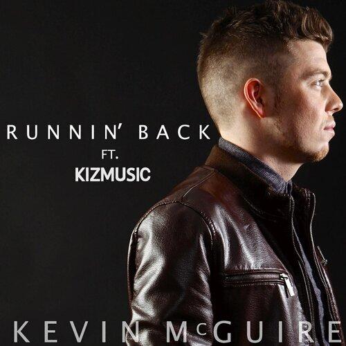 Runnin' back (feat. Kizmusic)
