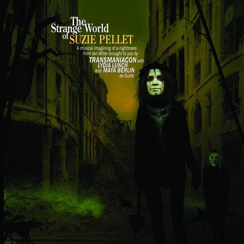 The Strange World of Suzie Pellet