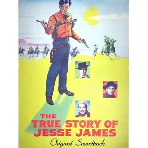 """Prologue / Main Title - From """"The True Story of Jesse James"""" Original Soundtrack"""