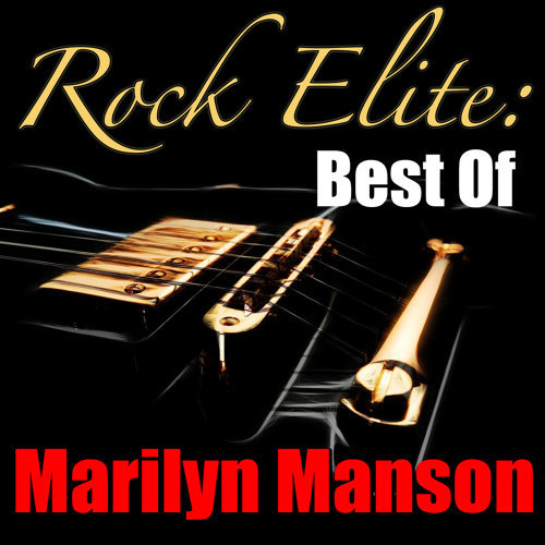 Rock Elite: Best Of Marilyn Manson