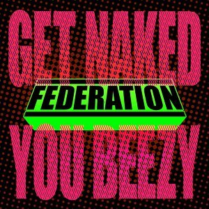 Get Naked You Beezy - DMD Single