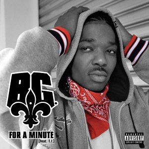 For A Minute (feat. T.I.  Explicit)