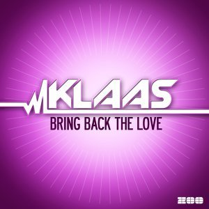 Bring Back the Love (Remixes) - Remixes