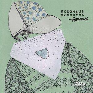 Noschool (Remixes) - Remixes