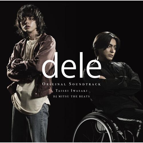 テレビ朝日系金曜ナイトドラマ「dele」オリジナル・サウンドトラック