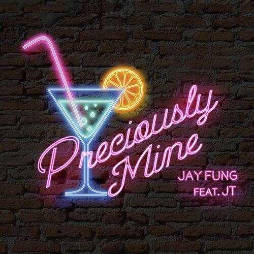 Preciously Mine (feat. JT)