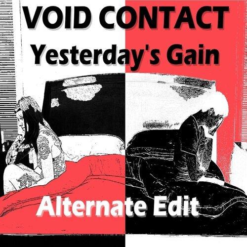 Yesterday's Gain (Alternate Edit)