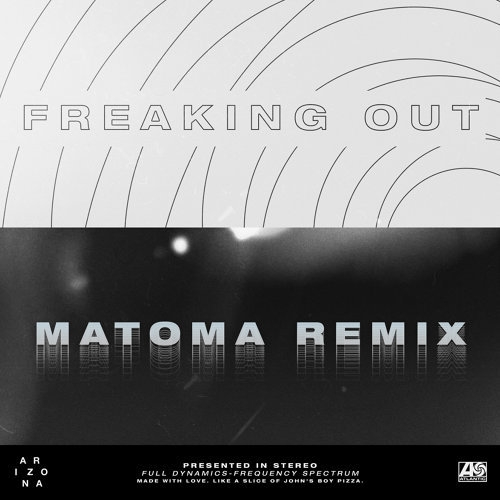Freaking Out - Matoma Remix