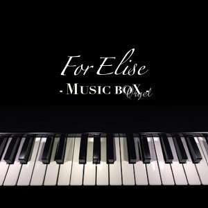 For Elise -Music Box-