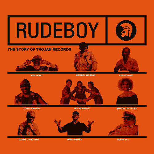 Rudeboy: The Story of Trojan Records - Original Motion Picture Soundtrack
