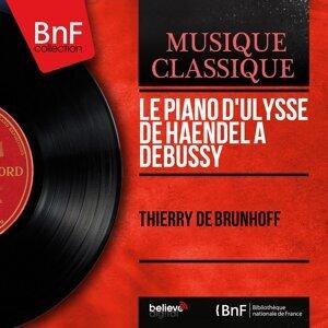 Le Piano d'Ulysse de Haendel à Debussy - Mono Version