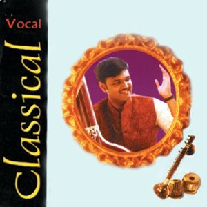 Classical Vocal: Sanjeev Abhyankar
