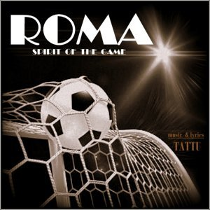 Roma - Spirit of the Game