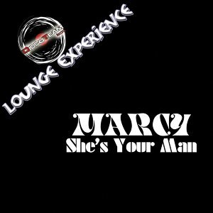 She's Your Man - Lounge Experience