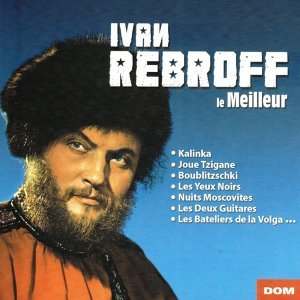 Best of Ivan Rebroff - 18 Hits