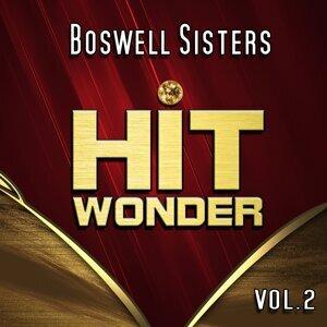 Hit Wonder: Boswell Sisters, Vol. 2