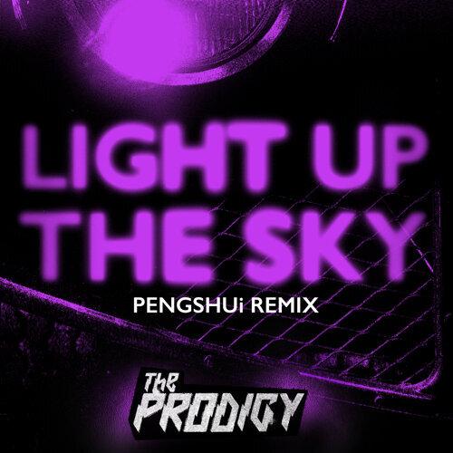 Light Up the Sky - PENGSHUi Remix
