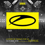 A State Of Trance Top 20 - October 2018 (Selected by Armin van Buuren)