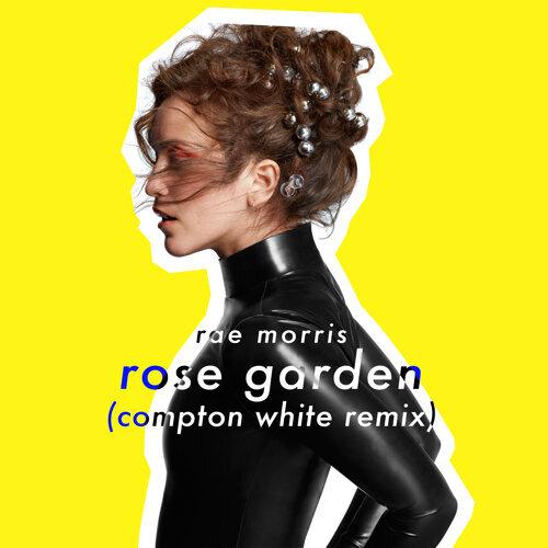 Rose Garden - Compton White Remix