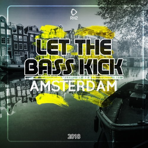Let the Bass Kick in Amsterdam 2018