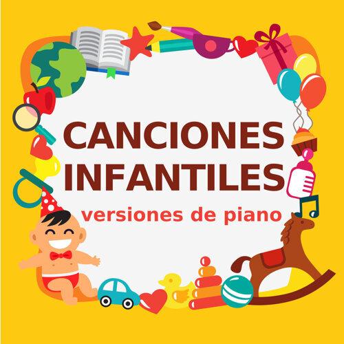 Canciones Infantiles - versiones de piano