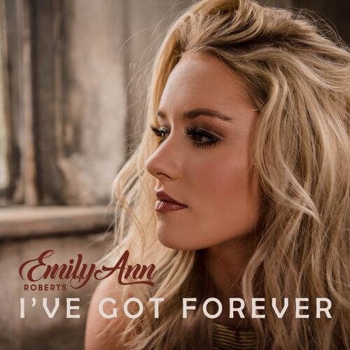 I've Got Forever