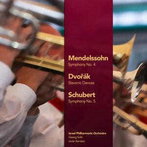 Mendelssohn: Symphony No. 4 - Dvořák: Slavonic Dances - Schubert: Symphony No. 5