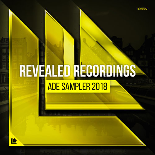 Revealed Recordings presents ADE Sampler 2018